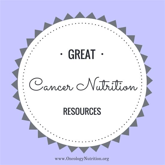 Great Cancer Nutrition Resources 2